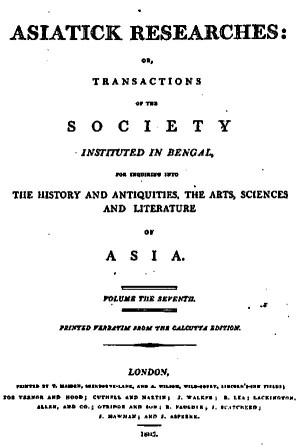 Asiatic Researches; Or, Transactions Of The Society, Instituted In Bengal, For Inquiring Into The History And Antiquities, The Arts, Sciences, And Literature, Of Asia